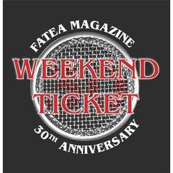 Fatea's 30th Birthday Bash early bird weekend ticket